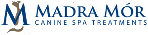 Madra Mor - Canine Spa Treatments